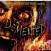 The Demented Gets A Release Date