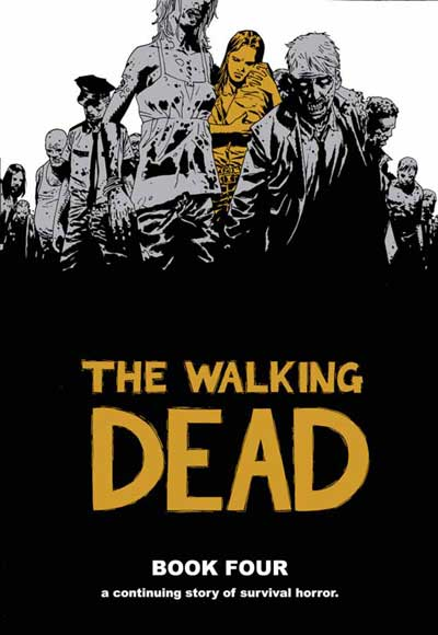 the walking dead book 4 The Walking Dead Book 4