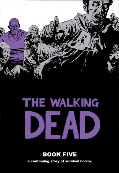 the walking dead book 5 The Walking Dead Book 5