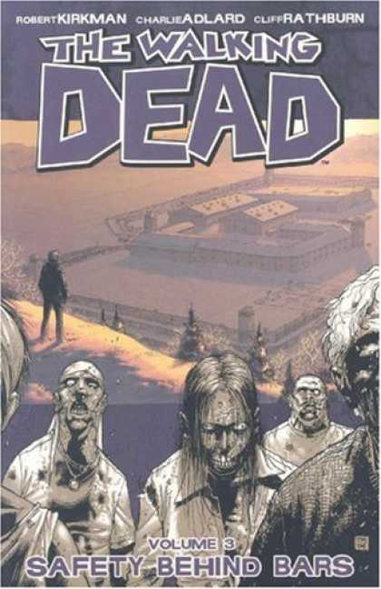the walking dead volume 3 The Walking Dead Vol. 3: Safety Behind Bars Review