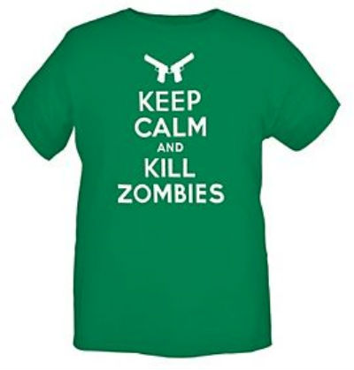 keep calm and kill zombies Keep Calm And Kill Zombies Shirt