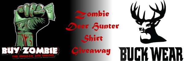 zombie deer hunter giveaway Zombie Deer Hunting Shirts Giveaway!