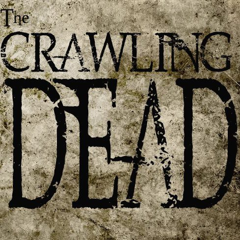 the crawling dead Instead of Zombie Babies 2 were going to see The Crawling Dead