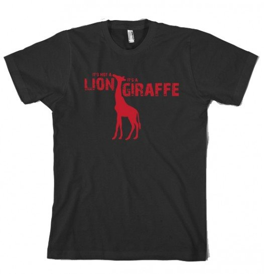 giraffe tshirt Its Not a Lion Its a Giraffe T Shirt