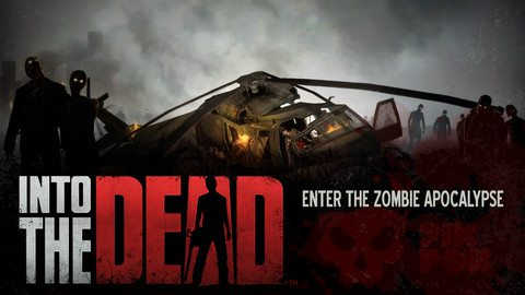into the dead Into The Dead Review