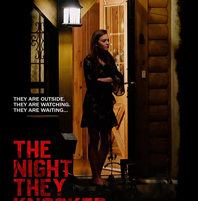 THE NIGHT THEY KNOCKED: Trailer
