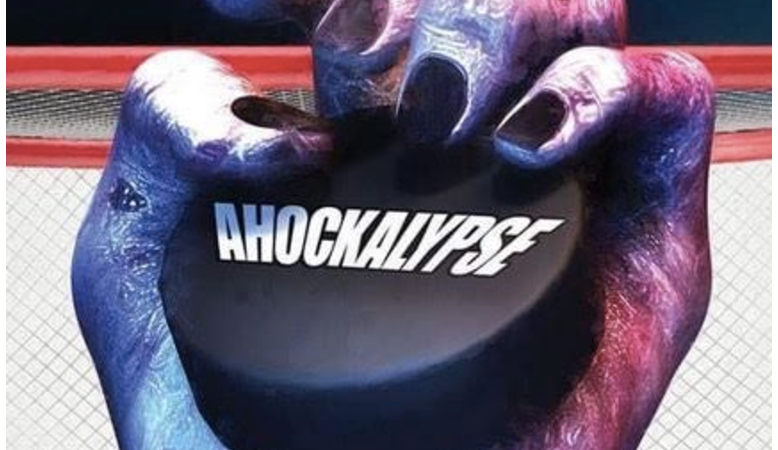 Puckin' A! The Zombie/Hockey Comedy 'Ahockalypse' Hits VOD/DVD Nationwide on August 17th!